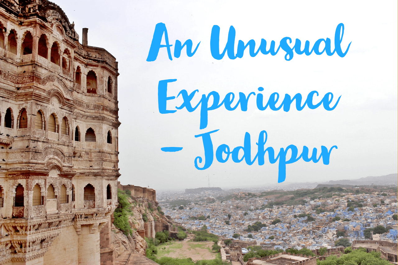 My Solo Trip To The Blue City – Jodhpur | An Unusual Travel Experience